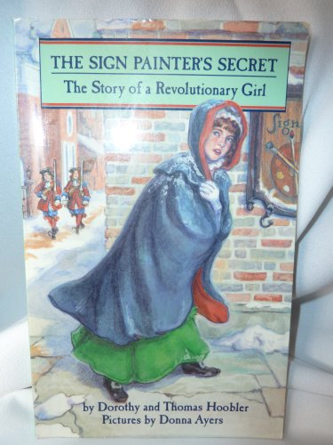 9780382243455: Sign Painters Secret: The Story of a Revolutionary Girl (Her Story)