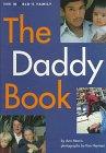 The Daddy Book (World's Family Series): Morris, Ann