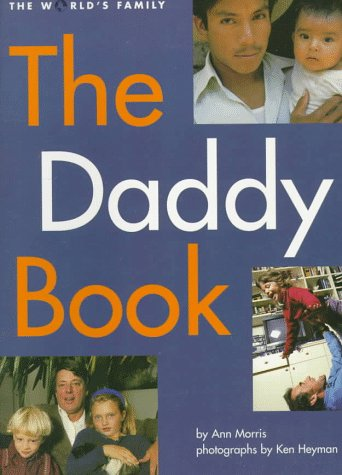 9780382246975: The Daddy Book (World's Family Series)