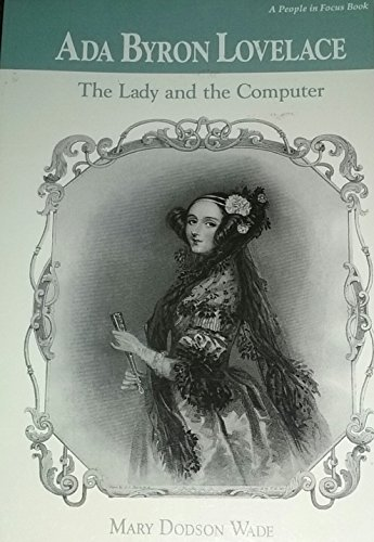 9780382247170: Ada Byron Lovelace: The Lady & the Computer