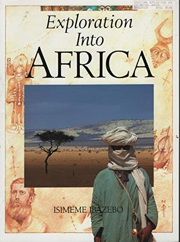 9780382247323: Exploration into Africa