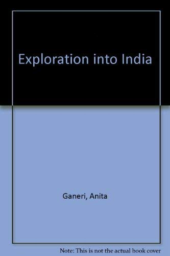 9780382247330: Exploration into India