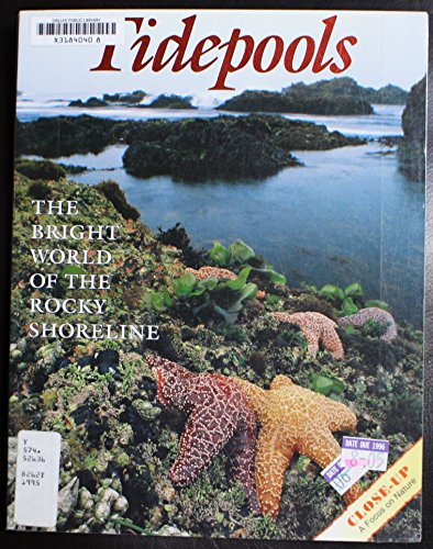 9780382248672: Tidepools: The Bright World of the Rocky Shoreline (Close Up)