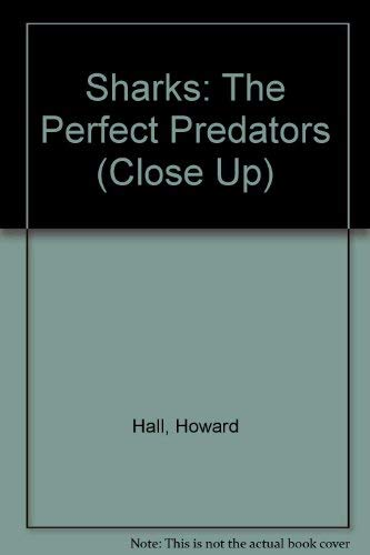 9780382248924: Sharks: The Perfect Predators (Close Up)