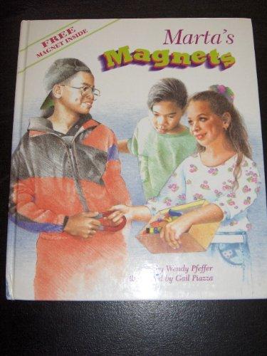 9780382249310: Marta's Magnets