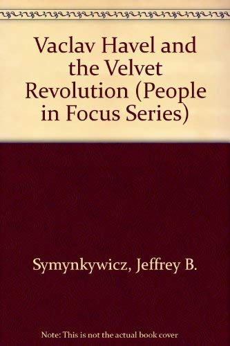 9780382249662: Vaclav Havel and the Velvet Revolution (People in Focus Series)
