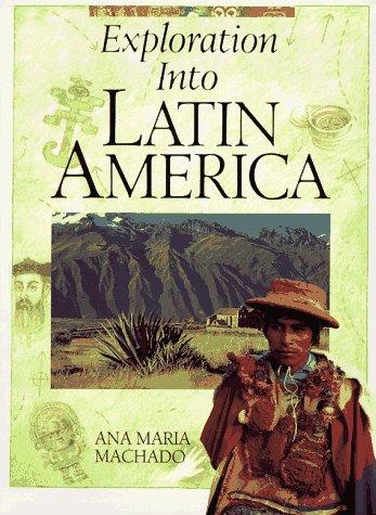 9780382249709: Exploration into Latin America