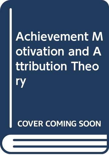 9780382250651: Achievement Motivation and Attribution Theory