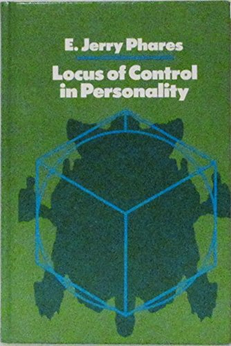 Locus of Control in Personality: E. Jerry Phares