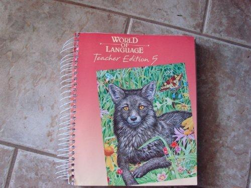 Teacher Edition 5 (Silver Burdett Ginn World of Language): Marian Davies Toth
