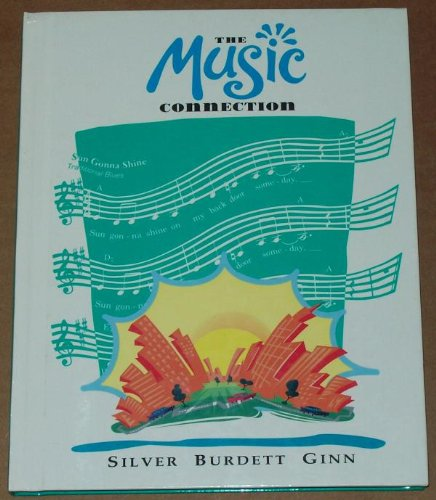 Music Connection: Level 8: Silver Burdett Ginn