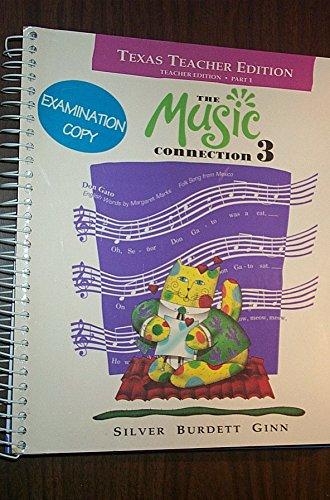 9780382265013: The Music Connection, Book 3: Texas Teacher Edition, Part 1