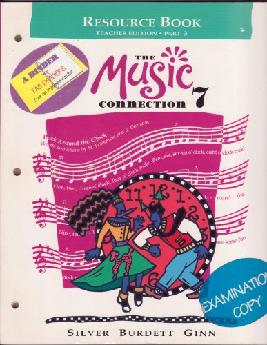 9780382265273: The Music Connection 7: Resource Book - Teacher Edition - Part 3