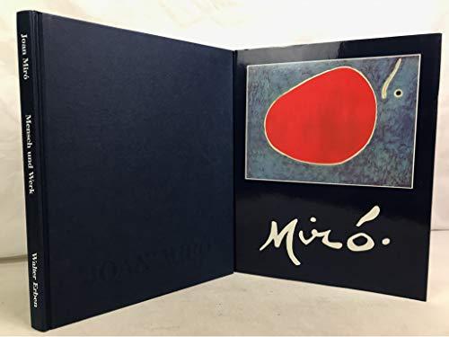 Joan Miró : 1893 - 1983 ; Mensch und Werk. Walter Erben. Mit e. Beitr. zum Spätwerk Mirós u. Bildbeschreibungen von Hajo Düchting. Hrsg. von Ingo F. Walther