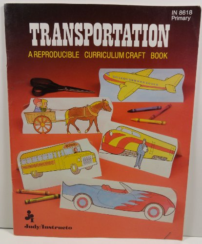 Transportation (A Reproducible Curriculum Craft Book) Primary: Charters, Carole Fleming
