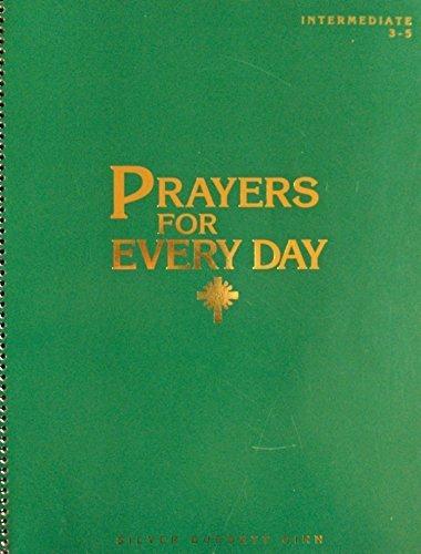 9780382306037: Prayers for Every Day, Intermediate, Grades 3-5