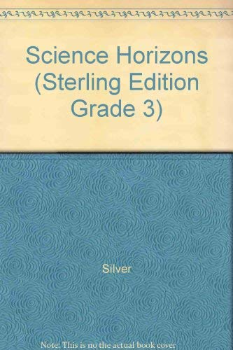9780382318412: Science Horizons (Sterling Edition Grade 3)
