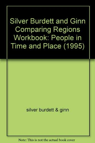9780382320507: Silver Burdett and Ginn Comparing Regions Workbook: People in Time and Place (1995)