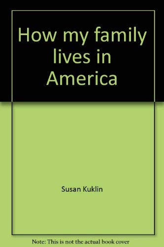 9780382322334: How my family lives in America (Primary place)