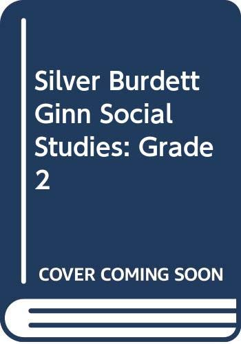 9780382325984: Silver Burdett Ginn Social Studies: Grade 2