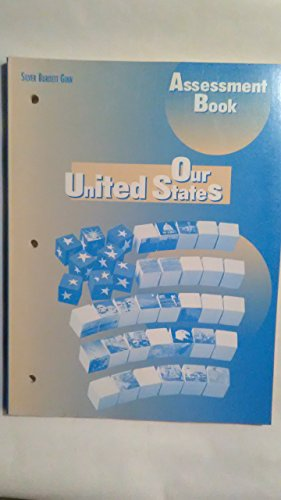 9780382326080: Our United States: Assessment Book, Grade 5, Silver Burdett Ginn Social Studies (Grade 5)