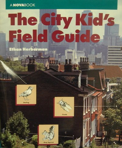 9780382337055: The City Kid's Field Guide