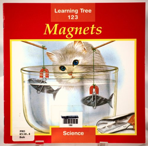 Magnets (Learning tree 123): Baker, Susan