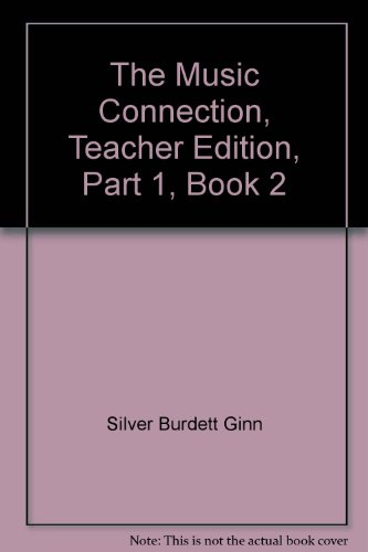 9780382340994: The Music Connection, Teacher Edition, Part 1, Book 2