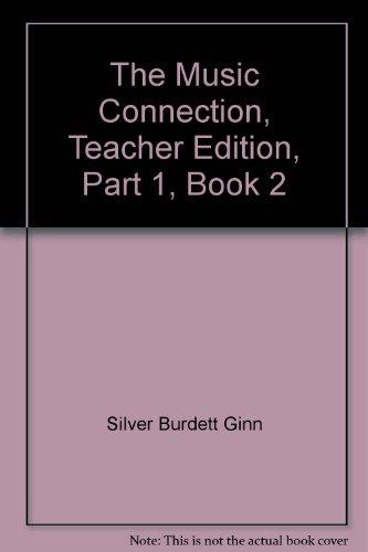 9780382340994: The Music Connection, Teacher Edition, Part 1, Book 2