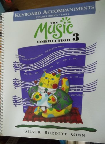 9780382342868: The Music Connection 3, Keyboard Accompaniments, Teacher Edition, Part 2