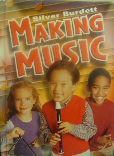 9780382343476: Silver Burdett Making Music, Grade 3: Student Textbook