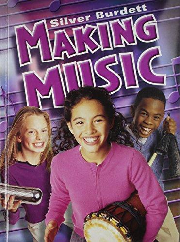 Making Music, Student Book: SILVER BURDETT