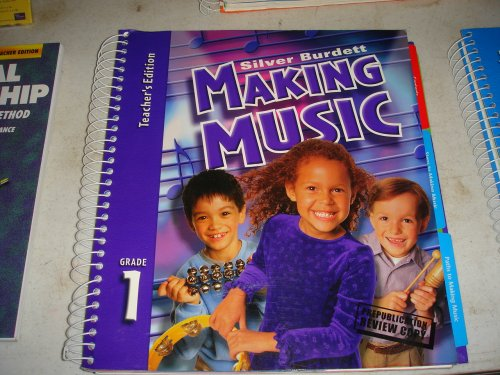 Silver Burdett Making Music Teachers Edition Grade 1 (Making Music, Grade 1)
