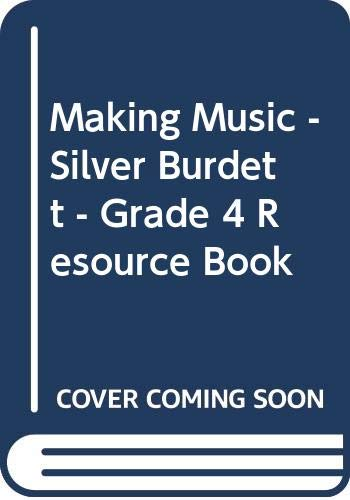 Making Music - Silver Burdett - Grade: n/a