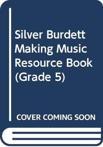 Silver Burdett Making Music Resource Book (Grade: Beethoven, Jane