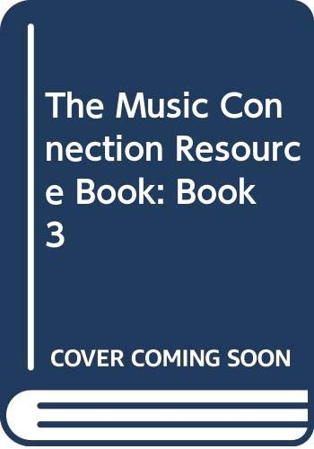 9780382345333: The Music Connection Resource Book: Grade 3