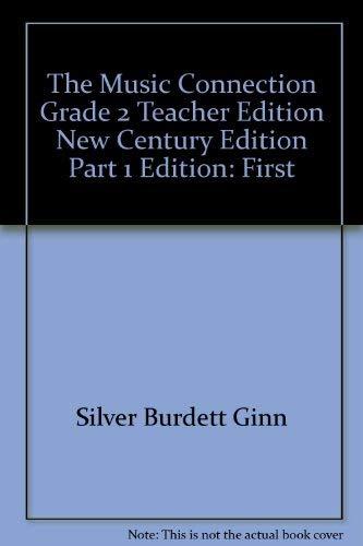 Music Connection Grade 2 Teacher Edition New: Ginn, Silver Burdett