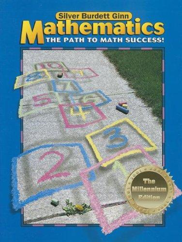 9780382348921: Silver Burdett Ginn Mathematics: the Path to Math Success!