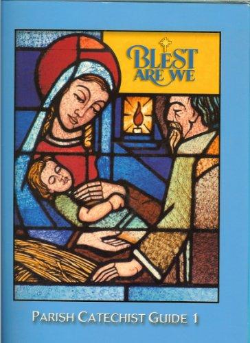 9780382361975: Blest Are We Parish Catechist Guide 1 by Rev Richard N Fragomeni Ph.D. (2002-05-03)
