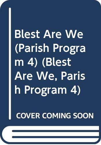 9780382362477: Blest Are We (Parish Program 4) (Blest Are We, Parish Program 4)