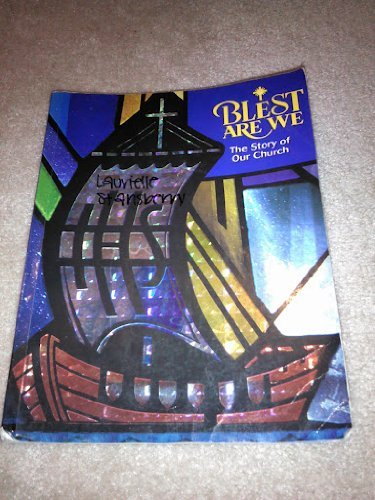 9780382365072: Blest Are We: The Story of Our Church