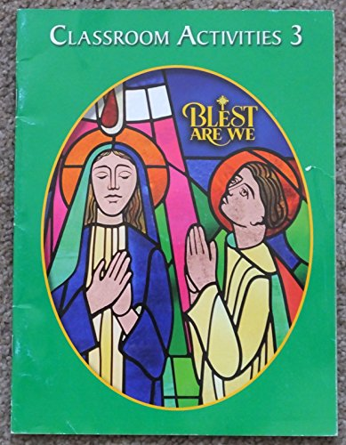 9780382365287: Blest Are We Grade 3 Classroom Activities