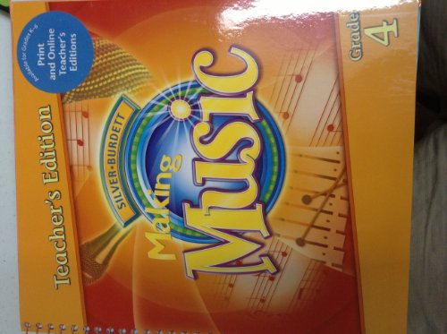 9780382365942: Making Music, Teacher's Edition, Grade 4