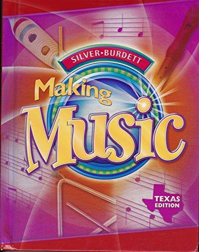 9780382366468: Silver Burdett: Making Music, Grade 3, Texas Edition