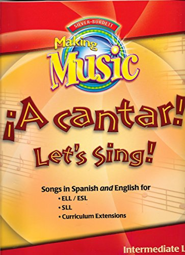 9780382367793: MUSIC 2005 !A CANTAR! INTERMEDIATE PACKAGE