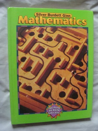 9780382370083: Silver Burdett Ginn Mathematics Grade 6 (The Path To Math Success)