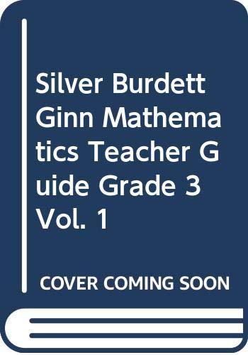 9780382370144: Silver Burdett Ginn Mathematics Teacher Guide Grade 3, Vol. 1