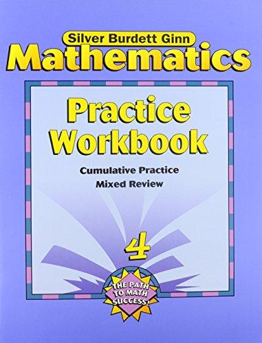 Silver Burdett Ginn Mathematics: Practice Workbook (Grade