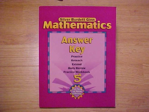 Mathematics - Answer Key - Practice, Reteach,: Ginn, Silver Burdett