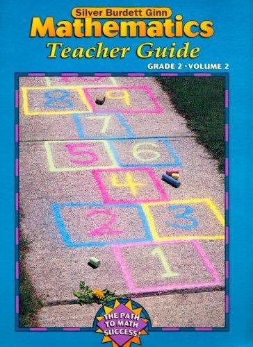9780382374449: Silver Burdett Ginn Mathematics Grade 2, Volume 2, Teacher's Guide (The Path to Math Success)
